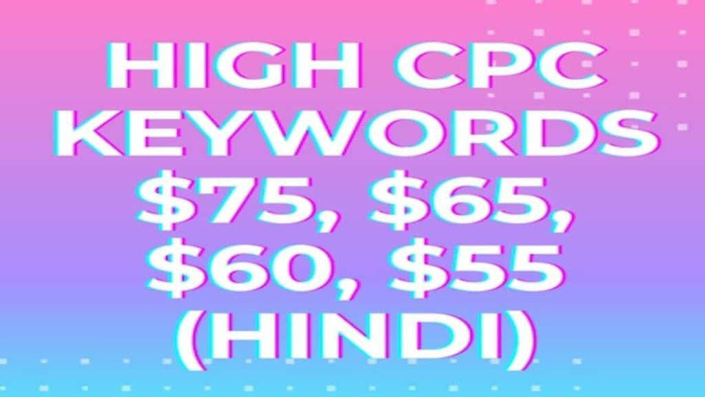Low Competition And High CPC Keywords List For Blogger And WordPress
