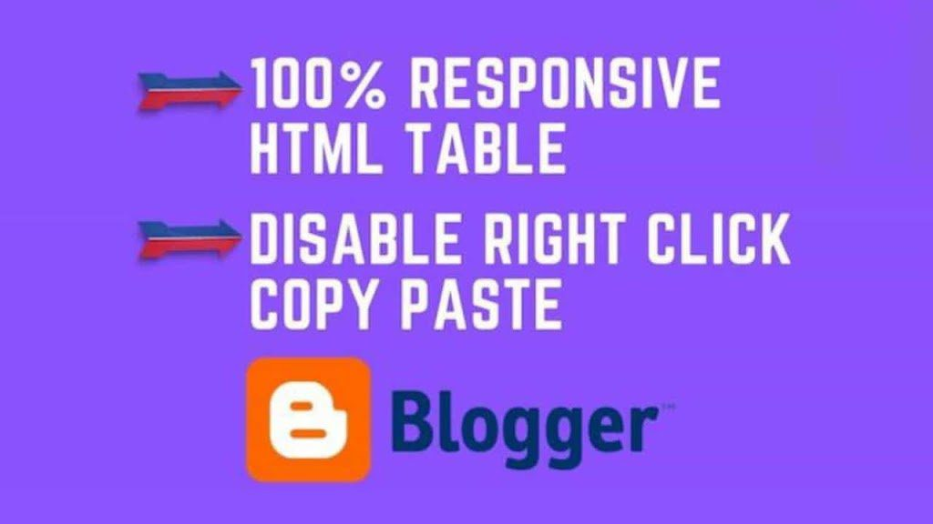 How To Create Responsive Table & Disable Copy Paste Right Click Option In Blogger